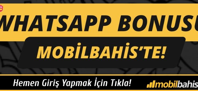 Mobilbahis Whatsapp Bonusu