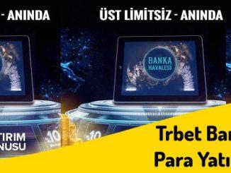 TrbetBanka Havalesi Para YatırmaBonusu