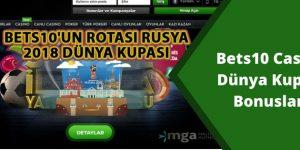 Bets10 Casino Dünya Kupası Bonusu Nakit Ödülü Dağıtıyor